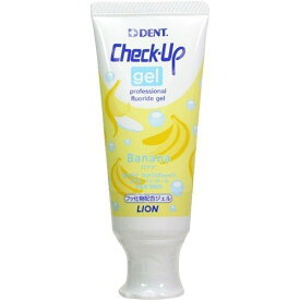 【ライオン】デント チェックアップ ジェル バナナ (60g)【4903301166061】DENT.Check-Up gel