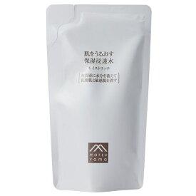 松山油脂 肌をうるおす 保湿浸透水 モイストリッチ詰替用 110ml※取り寄せ商品(注文確定後6-20日頂きます) 返品不可
