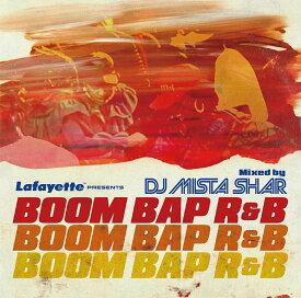 ラファイエット Lafayette BOOM BAP R&B Mixed by DJ MISTA SHAR MIX CD ☆