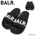 【予約】【並行輸入品】『BALR. -ボーラー-』BALR. Slider サンダル スライダー ≪ご注文後3日前後発送予定≫