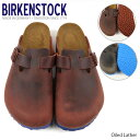 【予約】【並行輸入品】『BIRKENSTOCK-ビルケンシュトック-』BOSTON Oiled Leather-ボストン オイルレザー-[普通幅][…