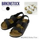 【並行輸入品】【正規品】『BIRKENSTOCK-ビルケンシュトック-』Milano Birko Flor -ミラノ ビルコ フロート ストラッ…