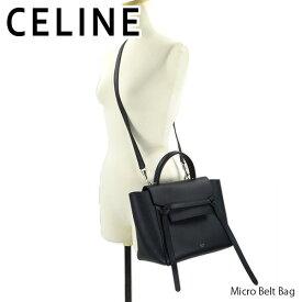 【並行輸入品】CELINE セリーヌ Micro Belt Bag マイクロベルトバッグ【150時間限定!お買い物マラソン!お得なクーポン配布中!!】