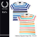 【FRED PERRY-フレッドペリー】Childrens Degraded Stripe Polo SY1216[キッズポロシャツ・かのこポロ・コットン100...