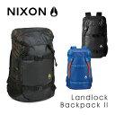 『NIXON -ニクソン』Landlock Backpack II [C1953][ニクソン ランドロック2 バックパック メンズ レディース ユニセックス 黒...