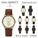 【送料無料】『Paul Hewitt-ポールヒューイット-』Signature line Rose Gold 38mm 腕時計[ シグネチャーライン ピンクゴー...