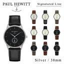 【送料無料】【並行輸入品】『Paul Hewitt-ポールヒューイット-』Signature line Silver 38mm 腕時計[ シグネチャーライン シ...