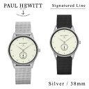 【送料無料】【並行輸入品】『Paul Hewitt-ポールヒューイット-』Signature line Silver 38mm Metal 腕時計[ シグネチャ...