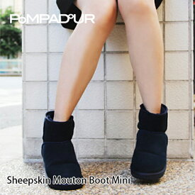 『Pompadour-ポンパドール-』Sheepskin Mouton Boot Mini-シープスキン ムートンブーツ ミニ-[14512]