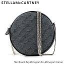 【送料無料】【2019 AW】【並行輸入品】『STELLA McCARTNEY-ステラマッカートニー-』Mini Round Bag Monogram Eco Monogram Canvass レディ