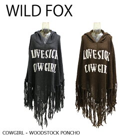【WILD FOX-ワイルドフォックス】-White Label- Woodstock Poncho[Cowgirl]/WIL318F12
