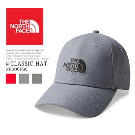 THE NORTH FACE【ザ ノースフェイス】NF00CF8C アウトドア キャップ 帽子 CLASSIC HAT 日よけ レディース メンズ 男女兼用 ユニセックス カジュアル ベースボールキャップ 帽子 小物 クラシックハット レッド グレー カーキ