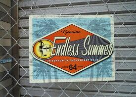 アメリカ看板 エンドレスサマー(RC1138) ENDLESS SUMMER サインプレート ブリキ看板 メタルサイン 看板 店舗用 映画 ハリウッド 西海岸風 インテリア アメリカン雑貨