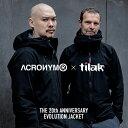 11月上旬お届け予定 tilak ティラック ACRONYM アクロニウム 20周年記念エボリューションジャケット エヴォリューショ…