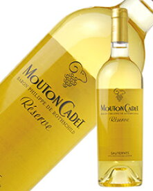 ムートン カデ レゼルヴ ソーテルヌ 2017 750ml 白ワイン セミヨン フランス ボルドー