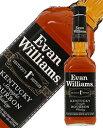 エヴァン ウィリアムス ブラックラベル 43度 箱なし 750ml