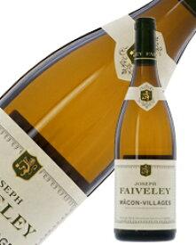 フェヴレ マコン ヴィラージュ 2015 750ml 白ワイン シャルドネ フランス ブルゴーニュ