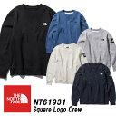 ザ・ノースフェイス/THE NORTH FACESquare Logo Crewスクエアロゴクルー「NT61931」日本正規代理店商品★サイズ交換片…
