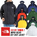 ザ・ノースフェイス/THE NORTH FACEドットショット ジャケット DOT SHOT JACKET「NP61830」 2018秋冬新作モデル!日本…