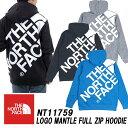 ★定価から15%オフにて★ザ・ノースフェイス/THE NORTH FACELogo Mantle Full Zip Hoodie ロゴマントフルジップフー…