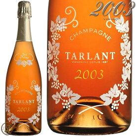 2003 ロゼ プレスティージュ ミレジメ エクスト ラブリュット タルラン シャンパーニュ 正規品 シャンパン 辛口 ロゼ 750ml Champagne Tarlant Prestige Rose Extra Brut