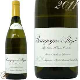 ブルゴーニュ アリゴテ 2011ドメーヌ ルロワ 白ワイン 辛口 750mlDomaine Leroy Bourgogne Aligote 2011