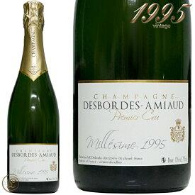 1995 ブリュット ミレジム プルミエ クリュ デボルド アミオー 正規品 シャンパン 白ワイン 泡 750ml Desbordes Amiaud Brut Millesime Premier Cru