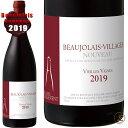◆予約受付中◆2019 ボジョレー ヴィラージュ ヌーヴォー ヴィエイユ ヴィーニュ タイユヴァン 正規品 赤ワイン辛口 750ml ヌーボー ボジョレーヌーヴォー ボジョレーヌーボー Taillevent Beaujolais Villages Nouveau Vieilles Vignes