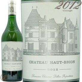 2012 シャトー オー ブリオン ブラン 白ワイン 辛口 フルボディ 750ml Chateau Haut Brion