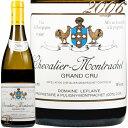 2006 シュヴァリエ モンラッシェ グラン クリュ ドメーヌ ルフレーヴ 白ワイン 辛口 750ml Domaine Leflaive Chevalier Montrachet Grand Cru