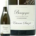 2017 ブルゴーニュ ブラン エティエンヌ ソゼ 白ワイン 辛口 750ml Etienne Sauzet Bourgogne Blanc