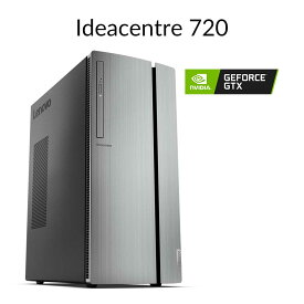 直販 デスクトップパソコン:Ideacentre 720 Core i7搭載(16GBメモリ/1TB SSD/NVIDIA GeForce GTX 1060/モニタなし/Officeなし/Windows10)【送料無料】