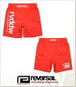 (リバーサル) REVERSAL NEW rvddw SHORTS (SS:PANTS)(rvbs016-RE) ボトムス ショートパンツ ファイトショーツ 国内正規品