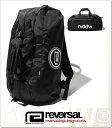 (リバーサル) REVERSAL rvddw 3WAY BAG (BAG)(rv18ss049-BK) バッグ 鞄 リュック デイパック 国内正規品
