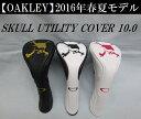 オークリー ゴルフ スカル ユーティリティ ヘッドカバー【OAKLEY】SKULL UTILITY COVER 10.0カラー:BLACK/GOLD(061)カ...