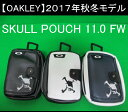 オークリー ゴルフ スカル ポーチ【OAKLEY】SKULL POUCH 11.0 FWカラー:BLACKOUT(02E)カラー:WHITE(100)カラー:A...