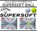 キャロウェイ ゴルフ ボール【Callaway】SUPERSOFT BALLキャロウェイ スーパーソフト ボールカラー:ホワイト(WT)カラー:イエロー(YE)...