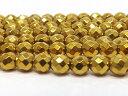 ヘマタイト ゴールドカラー 64面カット 6mm 1連