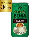 カフェ・ド・ボス ほろあまエスプレッソ 180g×30本 BOSS 缶コーヒー サントリー 長S