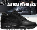 NIKE AIR MAX 90 LTR GS black/blk 833412-001 ナイキ スニーカー エアマックス 90 レディース ガールズ ブラック