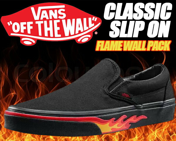 【バンズ クラシック スリッポン】VANS CLASSIC SLIP ON (Flame wall) black/blk 【フレイムウォール フレイム ウォール ブラック フレーム スリッポン スニーカー】