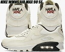 NIKE WMNS AIR MAX 90 SE HAVE A NIKE DAY pale ivory/pale ivory-black 881105-102 ...