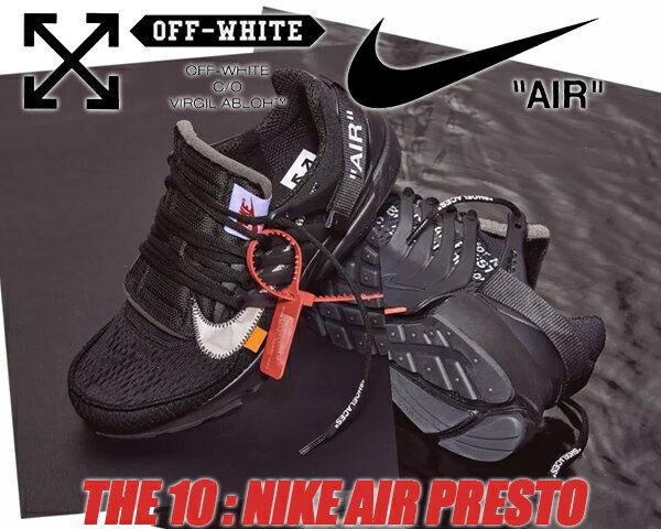 THE 10 : NIKE AIR PRESTO Off-White black/white-cone【ナイキ エアプレスト スニーカー メンズ ブラック オフホワイト】