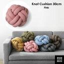Knot Cushion(ノットクッション)30cm ピンク DESIGN HOUSE stockholm(デザインハウス ストックホルム)スウェーデン …