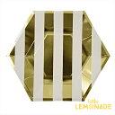 ペーパープレート/六角形 ゴールド ストライプ 8枚入り【gold stripe paper plate】【Meri Meri】【メール便可】【バースデー ファースト ハーフバースデー birthday party キッズ 誕生日会 紙皿 Hexagon】 あす楽 リトルレモネード