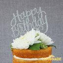 あす楽!ケーキトッパー HAPPY BIRTHDAY グリッター【ケーキ用飾り】cake topper ハッピーバースデイ リトルレモネード