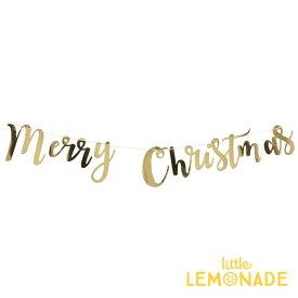 Merry Christmas スクリプト ガーランド ゴールド 筆記体バナー【gold】 メリークリスマス 【Ginger Ray】【Xmas バナー デコレーション 飾り付け パーティ— クリスマスパーティ—】あす楽 リトルレモネード