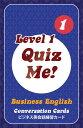 【英語を学ぶ人にオススメ 英語教材】クイズ・ミー!ビジネス英語の会話 - Level 1, Pack 1 Quiz Me! Business Englis…
