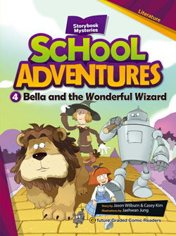 School Adventures Graded Comic Readers 2-4: Bella and the Wonderful Wizard (with CD)
