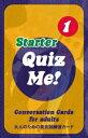 【英語を学ぶ人にオススメ 英語教材】クイズ・ミー! カンバセーション・カード for Adults - Starter, Pack 1 Quiz Me! Conversation …